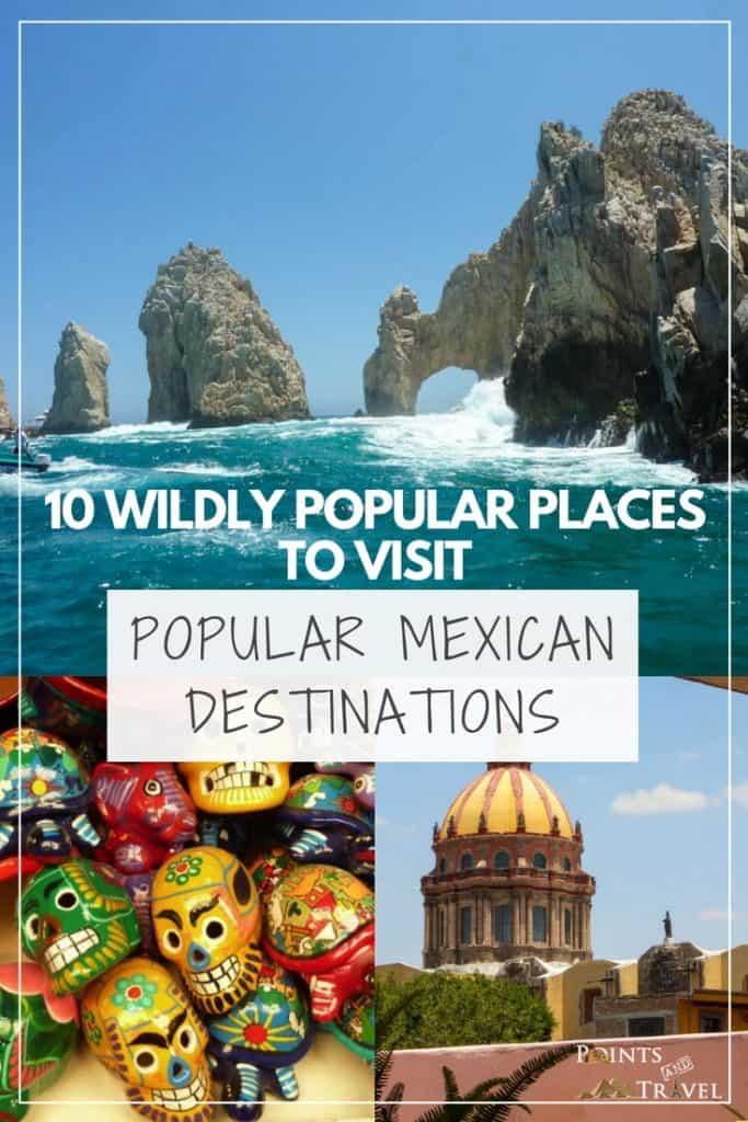 Popular Mexican Destinations