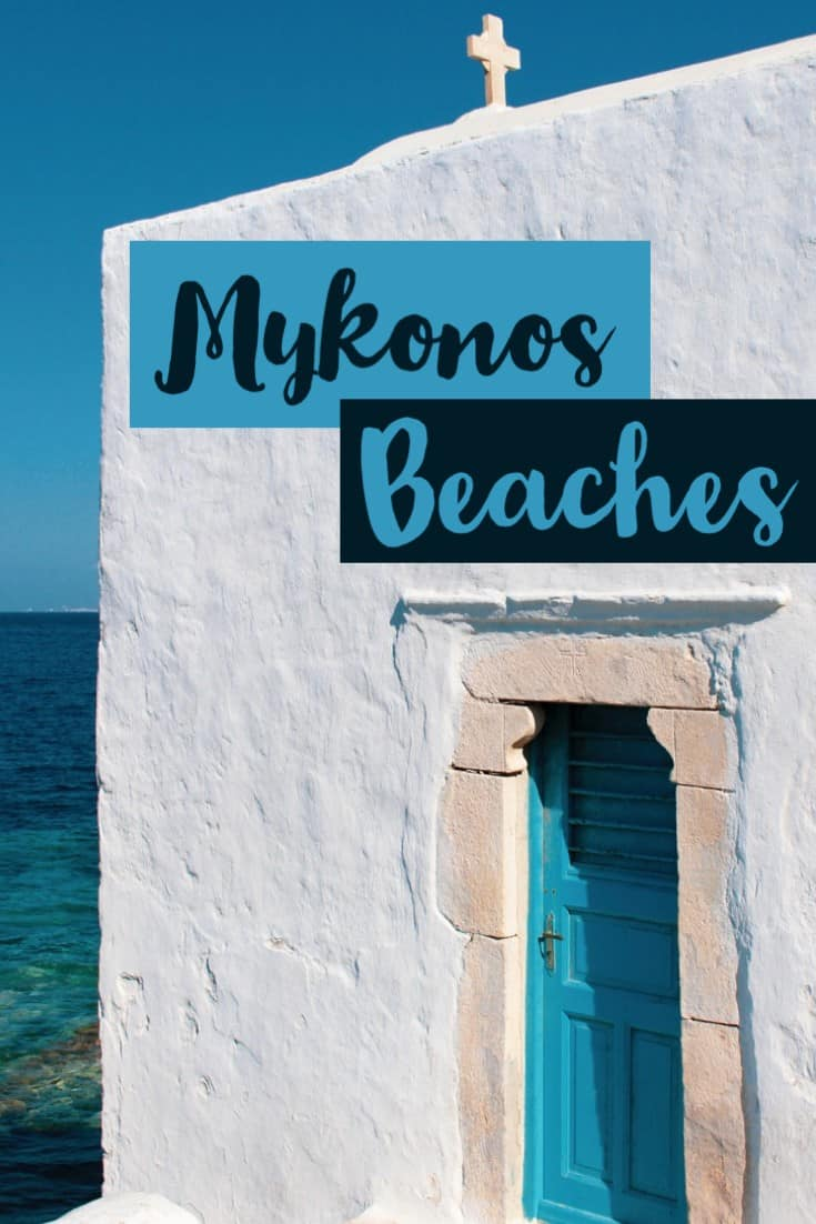 Mykonos Greece, Mykonos Beaches, Best place to stay in Mykonos, where to stay in Mykonos