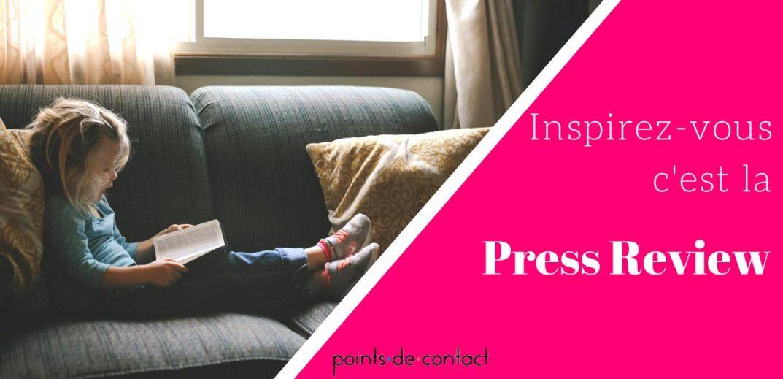 Press-Review-Experience-Collaobrateur-Points-de-Contact