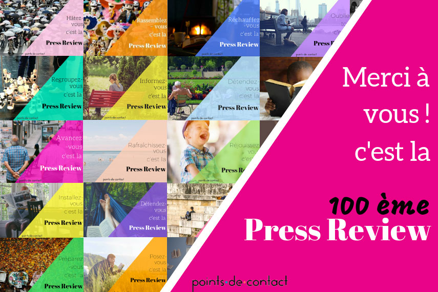 Press-Review-Experience-Collaborateur-Severine-Loureiro-100eme-edition