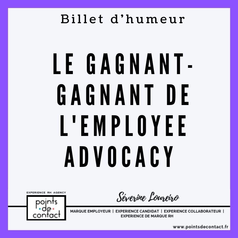Billet d'humeur - Severine Loureiro - RH - Employee Advocacy