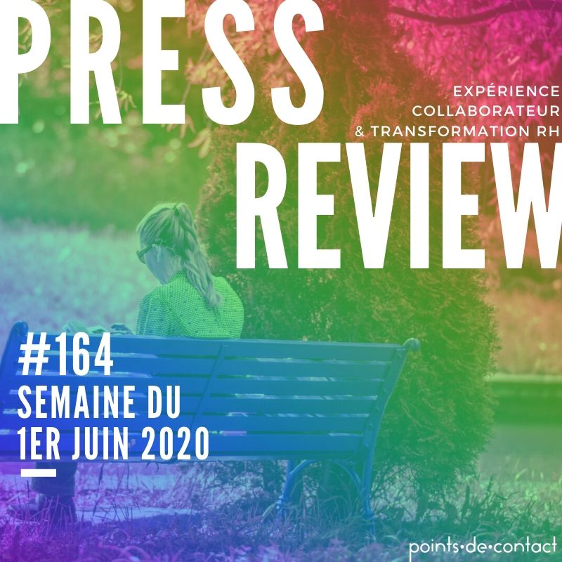 Press Review #164 Experience Collaborateur Severine Loureiro Points de contact