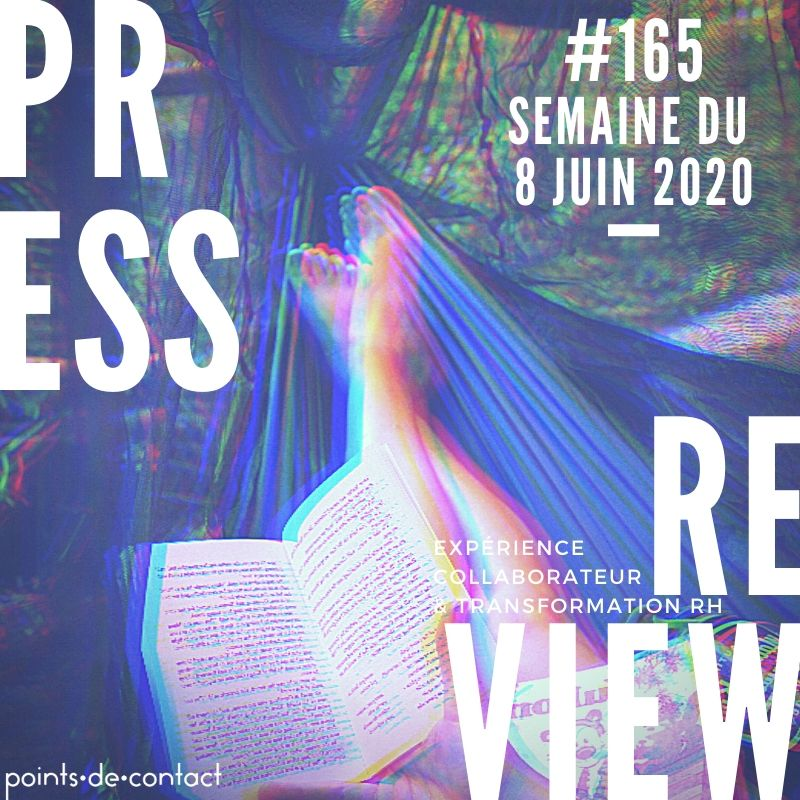 Press Review #165 RH Experience Collaborateur Séverine Loureiro