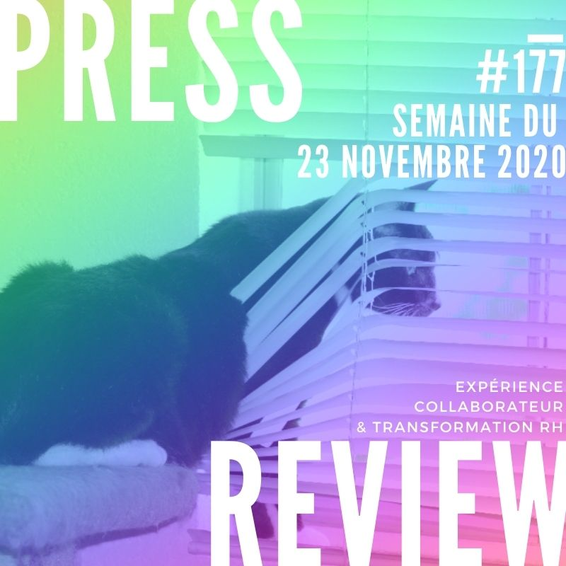 Press Review #177 RH Experience Collaborateur Séverine Loureiro