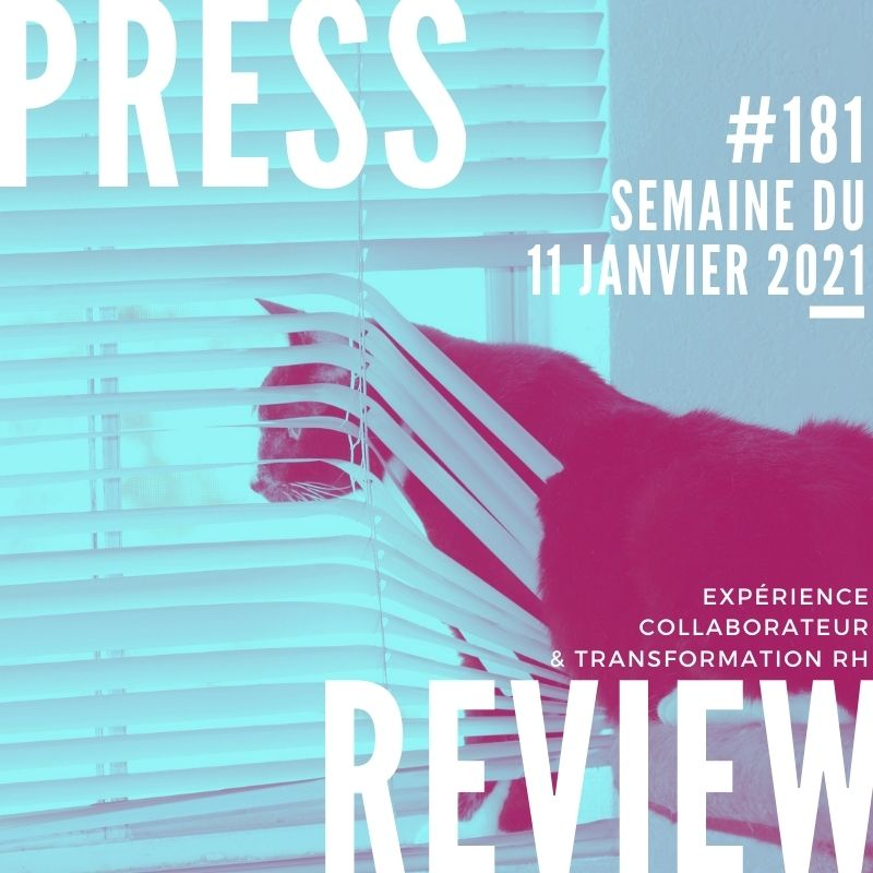 Press Review #181 RH Experience Collaborateur Séverine Loureiro
