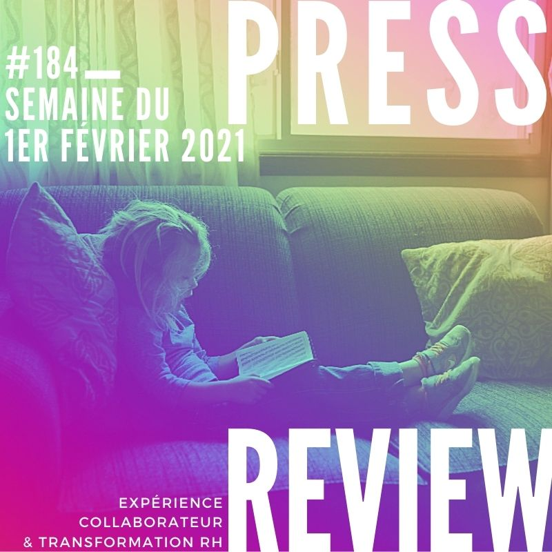 Press Review #184 RH Experience Collaborateur Séverine Loureiro