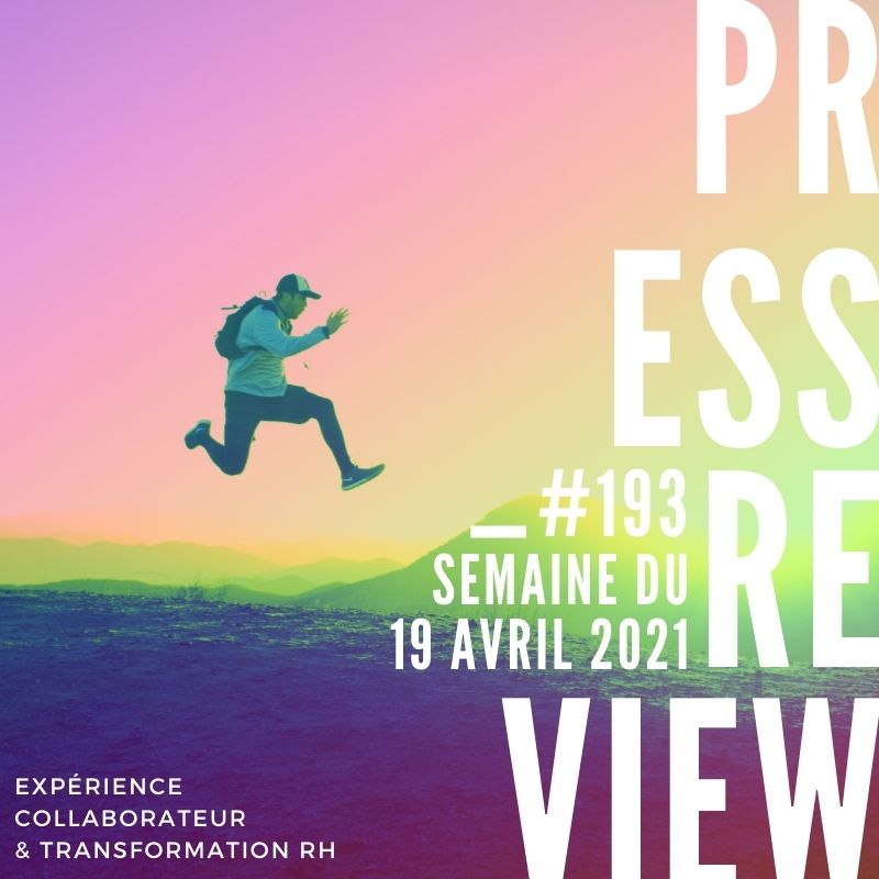 Press Review Experience Collaborateur #193 Severine Loureiro