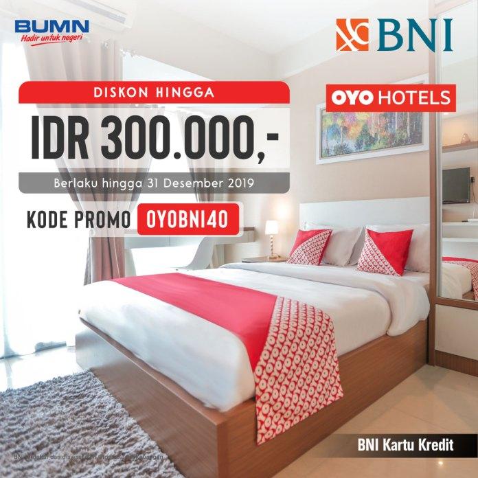 Diskon Hingga Rp300 000 Oyo Hotels Pakai Kartu Kredit Bni