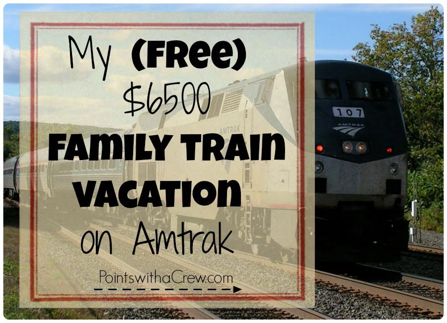 My free 6500 family train vacation on Amtrak  Points
