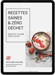 ebook de recettes saines équilibrées zéro déchet et gourmandes pour toute la famille