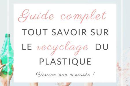 recyclage du plastique - quel plastique se recycle (1)