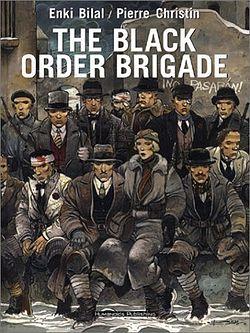 http://en.wikipedia.org/wiki/The_Black_Order_Brigade