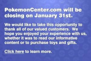 Fermeture PokemonCenter.com