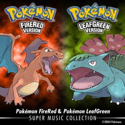 250px-Pokémon_FireRed_Pokémon_LeafGreen_Super_Music_Collection