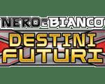Nero e Bianco 04 - Destini Futuri