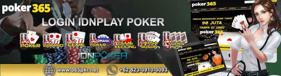 Login IDN Poker88 dan IDNPlay Online PC Juga Download APK
