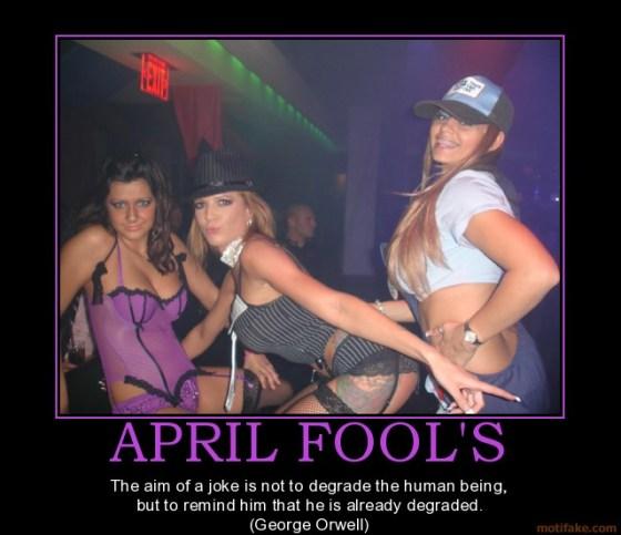 040110 april-fools-life-time-day-joke-orwell-demotivational-poster