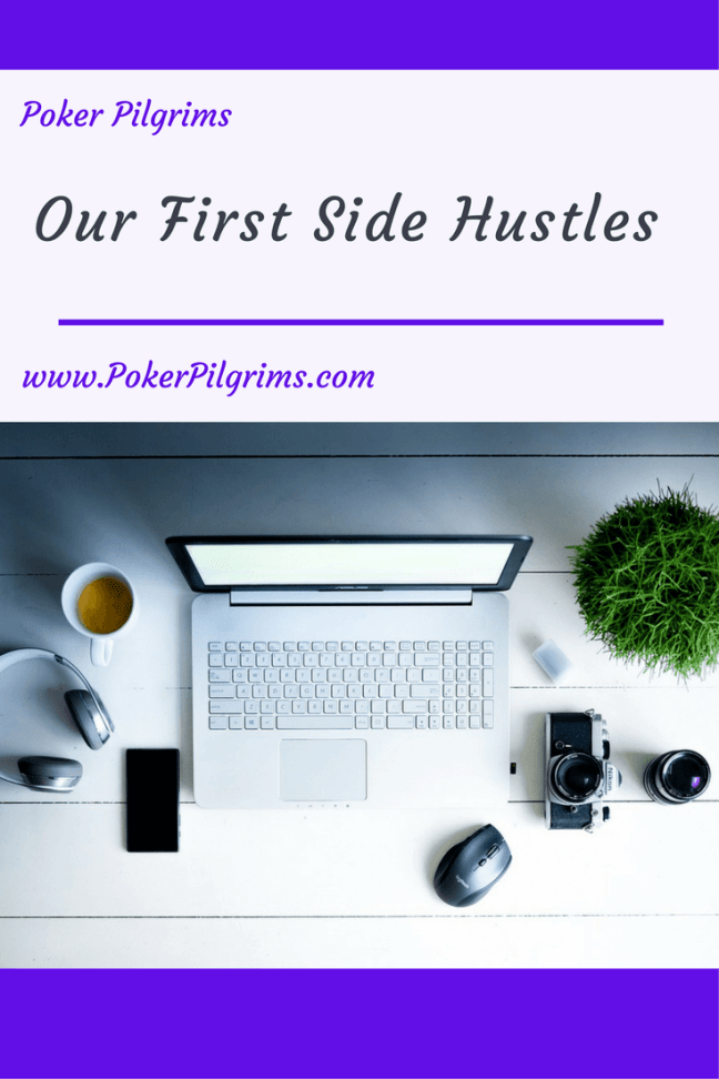 Our First Side Hustles