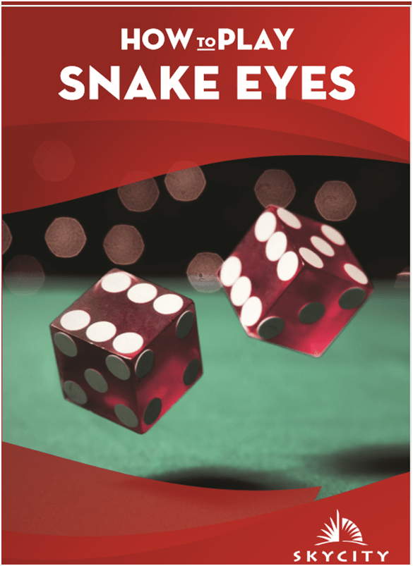How to play Snake Eyes at Sky City Darwin