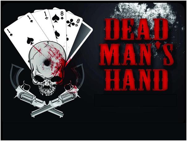 Dead Man's hand stories