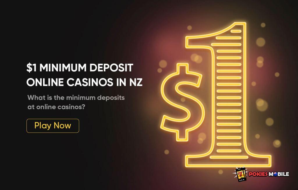$1 Minimum Deposit Online Casinos in NZ