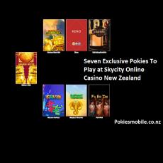 Seven Exclusive pokies to play at Skycity Online Casino in New Zealand
