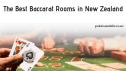 The Best Baccarat Rooms in New Zealand