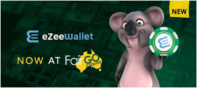 Fair Go casino ezee wallet