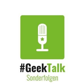 #GeekTalk Podcast - Soderfolgen