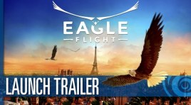 Eagle Flight – Launch Trailer