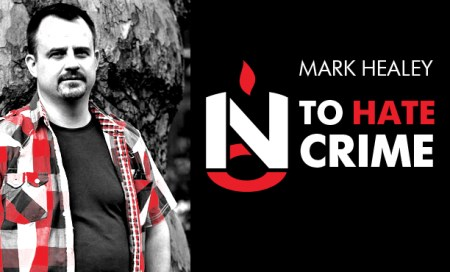 Mark Healey 17-24-30 No To Hate Crime
