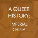 Queer History - Imperial China,  Polari Magazine queer arts and culture