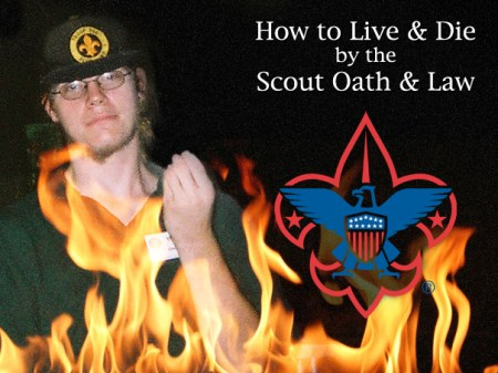 Live and Die by Scout Oath, Walter Beck