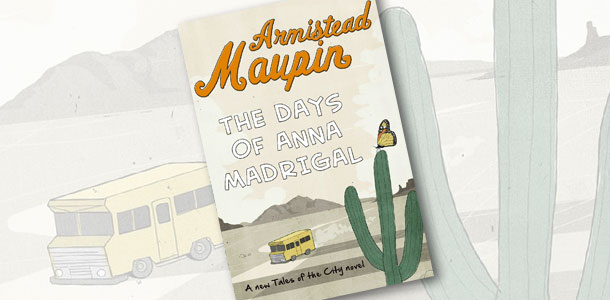 The Days of Anna Madrigal, Armistead Maupin, review Polari Magazine