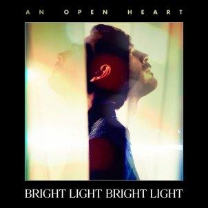 Bright-Light-Bright-Light-An-Open-Heart