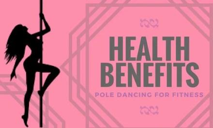 Health Benefits Of Pole Dancing