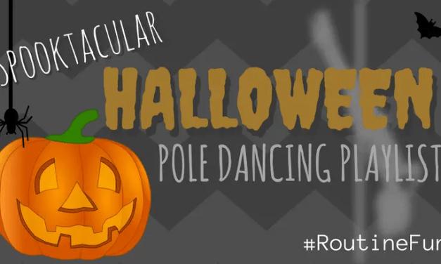 10 Perfect Halloween Pole Dancing Songs – Playlist
