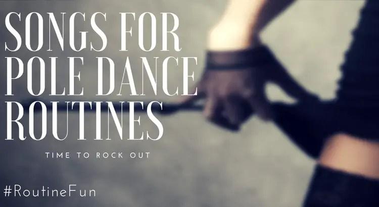Heavy Rock Pole Dance Songs