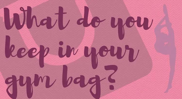 Essentials For A Pole Dancer's Gym Bag