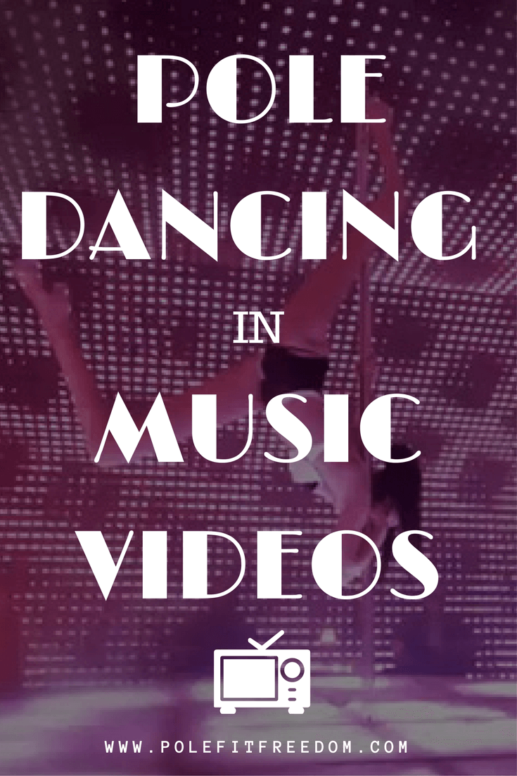 Pole Dancing Videos - Music videos with pole dancers, featuring pole dancing in some way