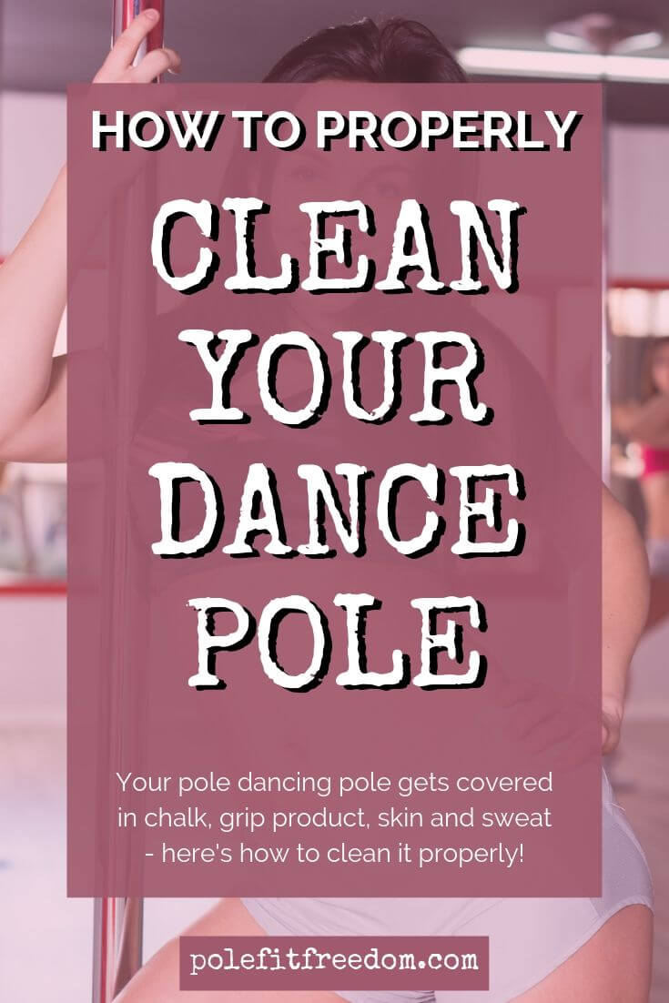 How to clean your dance pole