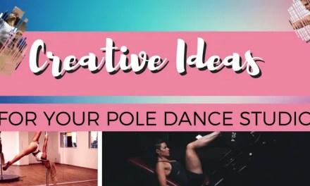Creative Ideas for your Pole Dance Studio