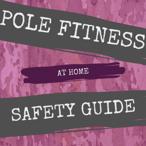 Safety tips for pole dancing at home