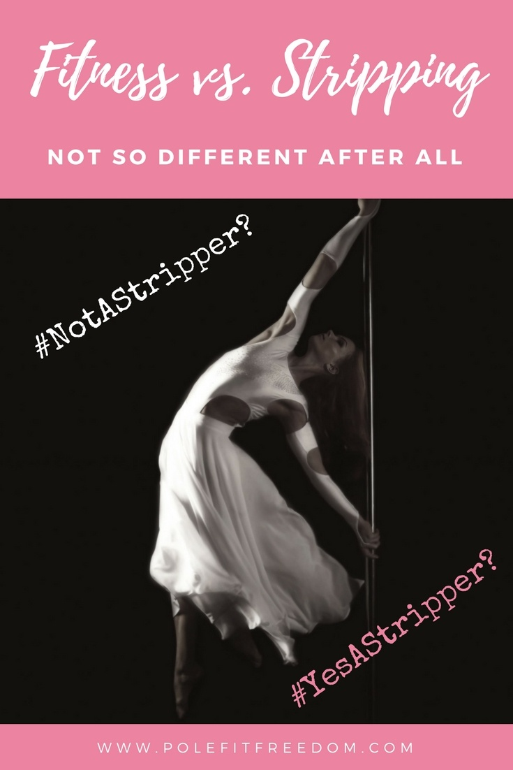 Pole Fitness Vs. Stripping #YesAStripper #NotAStripper - What's the big difference betwee pole fitness and stripping anyway?