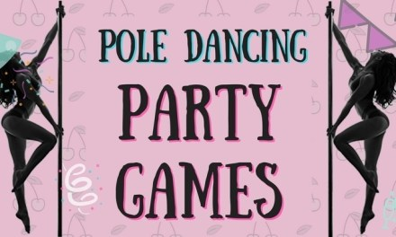 Pole Dancing Games & Other Fun Ideas