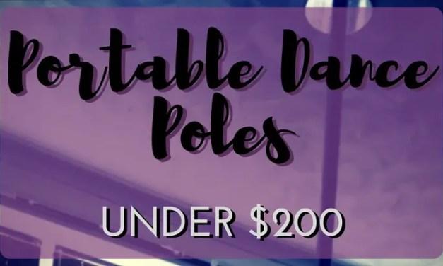 6 Portable Dance Poles for Under $200