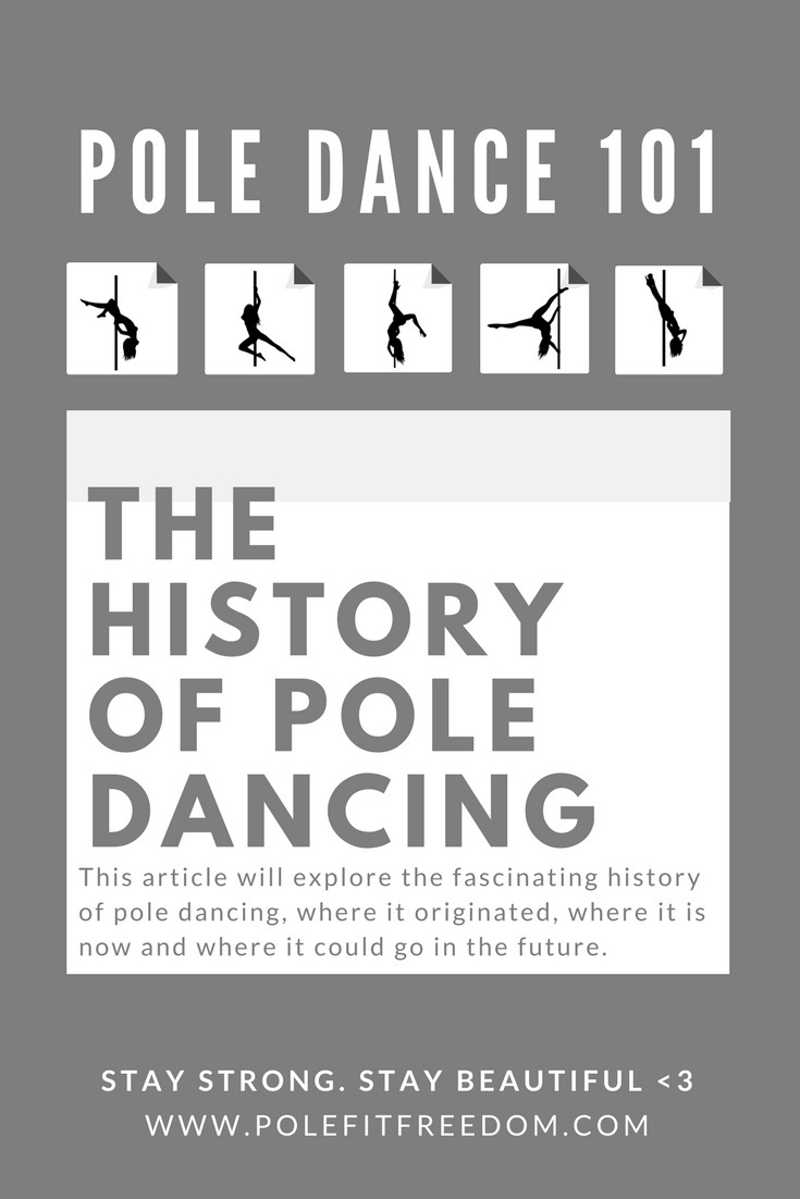 The History of Pole Dancing - Where it all began