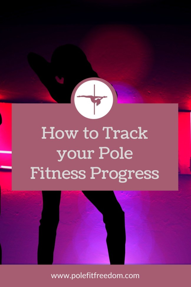 how to track your pole fitness progress pole fit freedom