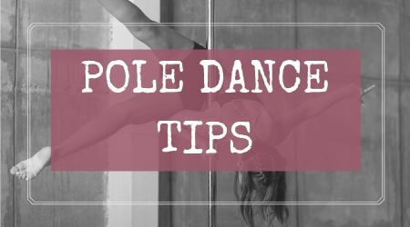 Pole Dancing Tips