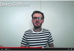 'Celebridade' do youtube faz campanha por posicionamento politico #DesçaDoMuro